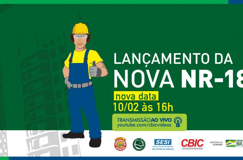 São Paulo receberá lançamento da nova NR18 no dia 10/2