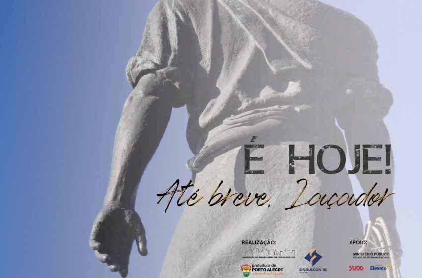 Estátua do Laçador será removido hoje